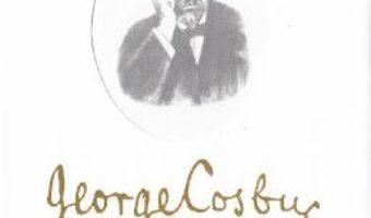 Pret Carte George Cosbuc sau lirismul pragurilor – Andrei Moldovan