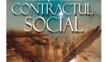Pret Carte Contractul social – Jean Jacques Rousseau