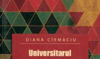 Pret Carte Universitarul Gheorghe N. Leon – Diana Cirmaciu