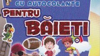 Pret Carte Pentru baieti – Carte de activitati cu autocolante