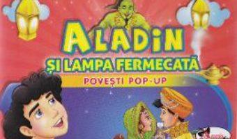 Pret Carte Aladin si lampa fermecata – Povesti Pop-up