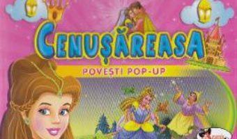 Pret Carte Cenusareasa – Povesti Pop-up