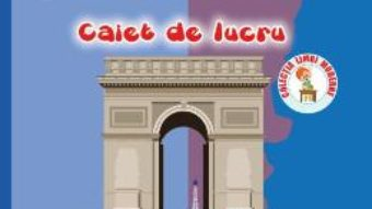 Pret Carte Franceza – Clasa a 4-a – Caiet de lucru – Cristina Voican, Cristina Bolbose