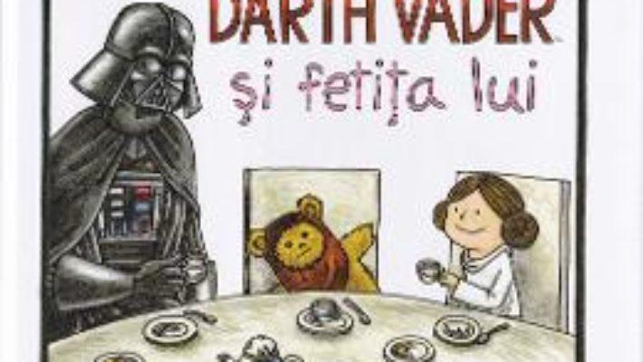 Pret Carte Darth Vader si fetita lui – Jeffrey Brown – StarWars