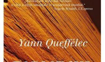 Pret Carte Farmecul negru – Yann Queffelec