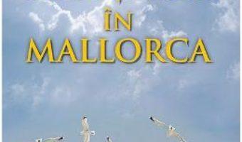 Pret Carte Soare si nori in Mallorca – Emma Straub