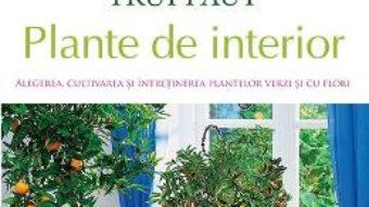 Pret Carte Enciclopedia Truffaut: Plante de interior – Patrick Mioulane