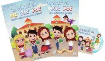 Pret Carte La scoala cu Pic Pac Poc vol.1+2 + CD – Diana Alexandru, Andreea Alexandru