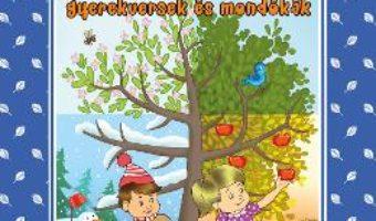 Pret Carte Evszakok gyerekversek es mondokak (Anotimpuri versuri adunate, rime minunate)