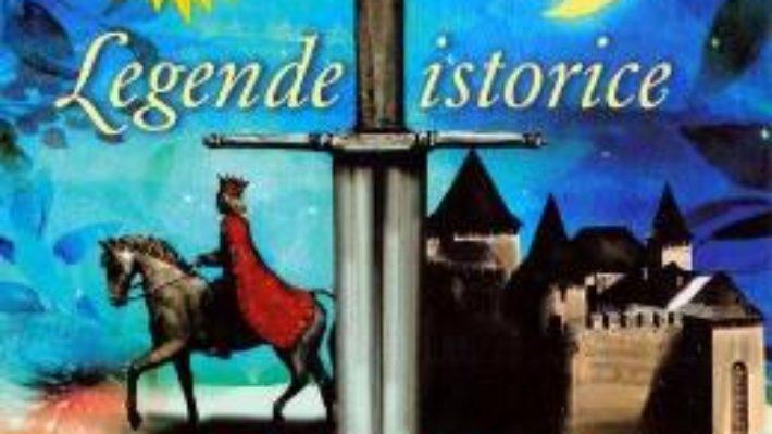 Pret Carte Legende istorice – Dimitrie Bolintineanu