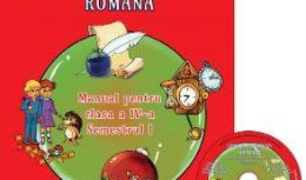 Cartea Romana – Clasa a 4-a. Sem.1 – Manual + CD – Adina Grigore (download, pret, reducere)