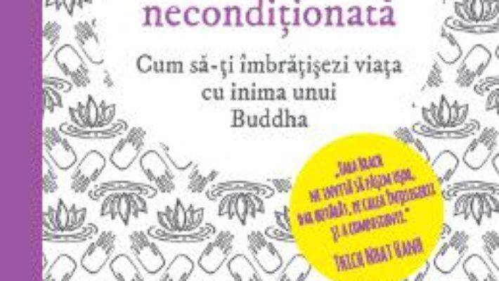 Pret Carte Acceptarea neconditionata – Tara Brach