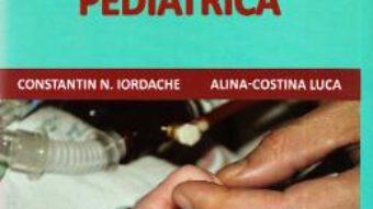 Cartea Tratat de terapie intensiva pediatrica – Constatin N. Iordache, Alina-Costina Luca (download, pret, reducere)