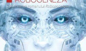 Pret Carte Robogeneza – Daniel H. Wilson