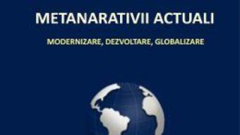 Cartea Metanarativii actuali – Andrei Marga (download, pret, reducere)