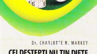 Pret Carte Cei destepti nu tin diete – Charlotte N. Markey