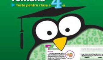 Download  Romana – Clasa a 4-a – Teste – Camelia-Leontina Balanescu, Daniela Potocean PDF Online