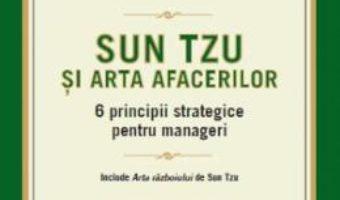 Pret Carte Sun Tzu si arta afacerilor – Mark R. McNeilly