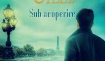 Pret Carte Sub acoperire – Danielle Steel