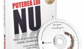 Cartea CD Puterea lui NU – James Altucher, Claudia Azula Altucher (download, pret, reducere)