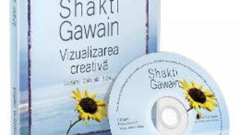 Cartea CD Vizualizarea creativa – Shakti Gawain (download, pret, reducere)