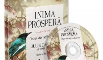 Cartea CD Inima prospera – Julia Cameron, Emma Lively (download, pret, reducere)