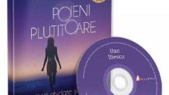 Cartea CD Poieni plutitoare – Dan Iliescu (download, pret, reducere)