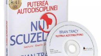 Cartea CD Nu scuzelor! – Brian Tracy (download, pret, reducere)