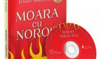 Cartea CD Moara cu noroc – Ioan Slavici (download, pret, reducere)