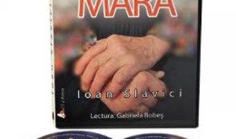 Cartea CD Mara – Ioan Slavici (download, pret, reducere)