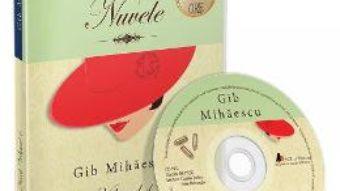 Cartea CD Nuvele vol.1 – Gib Mihaescu (download, pret, reducere)