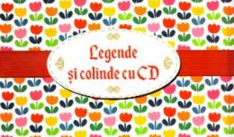 Download  Pachet Craciun CD2: Legende romanesti cu CD + Cartea cu colinde cu CD PDF Online