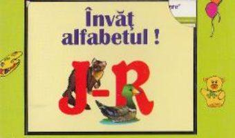 Download  Invat alfabetul: J-R – Invatam prin asociere PDF Online