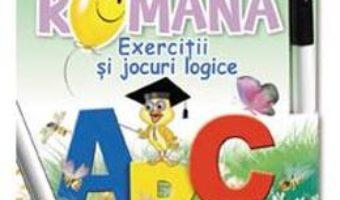 Download  Limba romana – Clasa 1 – Exercitii si jocuri logice. 52 Fise PDF Online