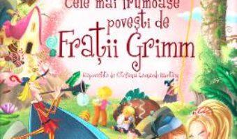 Download  Cele mai frumoase povesti de Fratii Grimm PDF Online