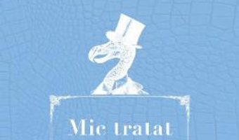 Download  Mic tratat de bunastare – Adrian Leonard Mociulschi PDF Online