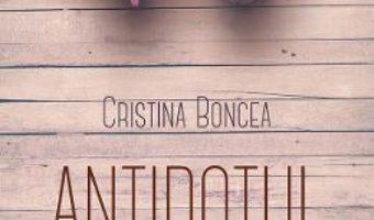 Download  Antidotul – Cristina Boncea PDF Online