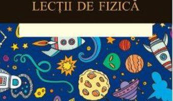 Download  Sapte scurte lectii de fizica – Carlo Rovelli PDF Online