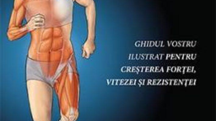 Cartea Anatomia alergarii – Joe Puleo, Patrick Milroy (download, pret, reducere)