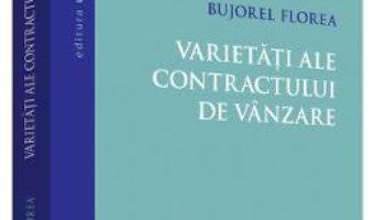 Download  Varietati ale contractului de vanzare – Bujorel Florea PDF Online