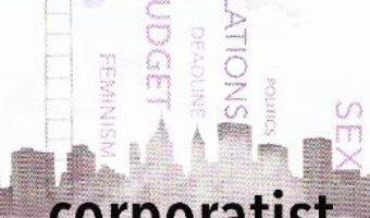 Cartea Corporatist de Romania – Irina Doltu (download, pret, reducere)