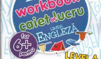 Download  Engleza – Nivelul 4 – Caiet de lucru 6 Ani+ PDF Online