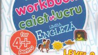 Cartea Engleza – Nivelul 2 – Caiet de lucru 4 Ani+ (download, pret, reducere)