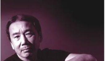 Cartea Meseria de romancier – Haruki Murakami (download, pret, reducere)