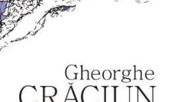 Download  Imagini, litere si documente de calatorie – Gheorghe Craciun PDF Online