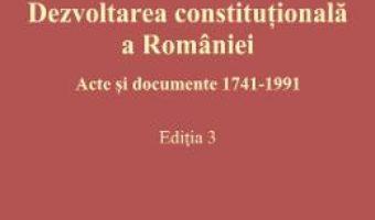 Download  Dezvoltarea constitutionala a Romaniei – Cristian Ionescu PDF Online
