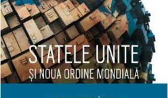 Download  Statele Unite si Noua Ordine Mondiala – Olavo De Carvalho, Aleksandr Dughin PDF Online