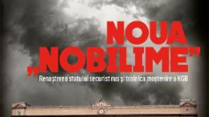 "Download  Noua """"""""nobilime"""""""" – Andrei Soldatov, Irina Borogan PDF Online"