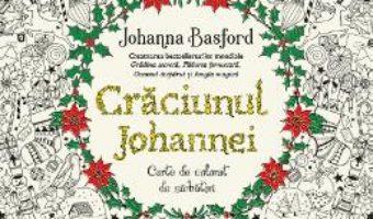Download  Craciunul Johannei. Carte de colorat de sarbatori – Johanna Basford PDF Online