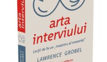 Download  Arta interviului – Lawrence Grobel PDF Online